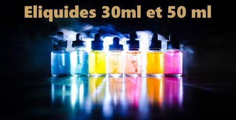 Eliquides 30ml et 50 ml